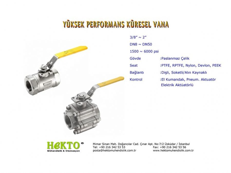 Yüksek Performans Küresel Vana High HIGH Performance Ball Valve