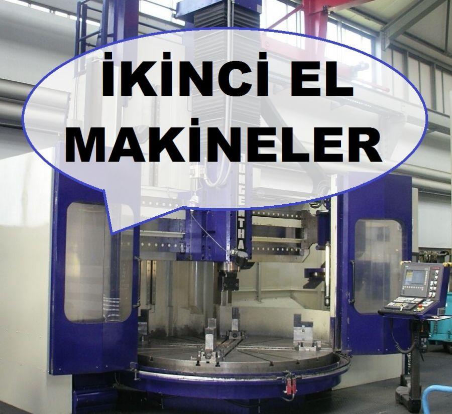 ikinci_el_makineler,_ikinci_el_makinalar,_Takim_Tezgahlari,_2.el_makineler,_2.el_makinalar